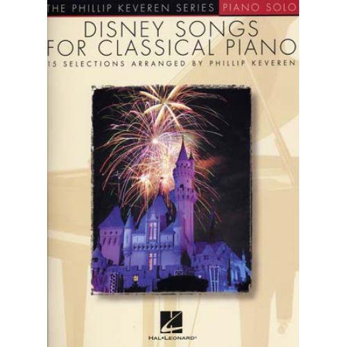 HAL LEONARD KEVEREN PHILLIP - DISNEY SONGS FOR CLASSICAL PIANO
