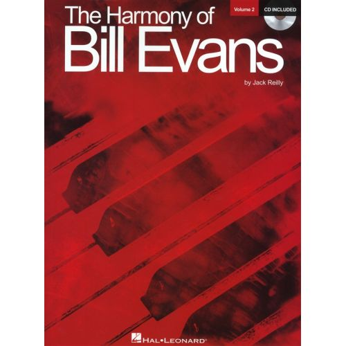 HAL LEONARD THE HARMONY OF BILL EVANS VOLUME 2 PIANO + CD - PIANO SOLO