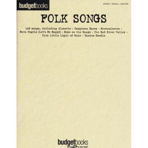 HAL LEONARD BUDGETBOOKS FOLK SONGS - PVG