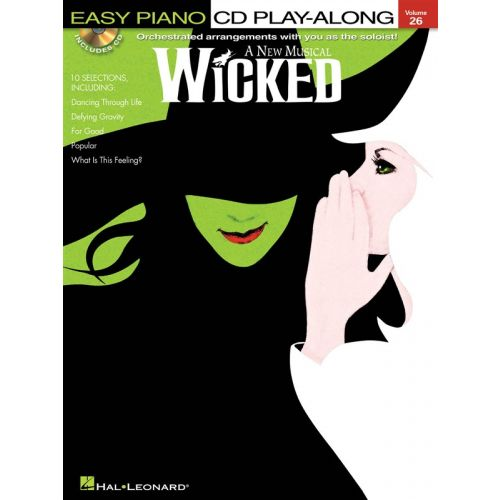 HAL LEONARD EASY PIANO CD PLAY-ALONG VOLUME 26 WICKED PVG + CD - VOICE