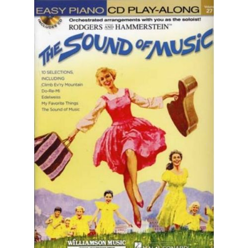 HAL LEONARD EASY PIANO CD PLAY ALONG VOL.27 THE SOUND OF MUSIC + CD