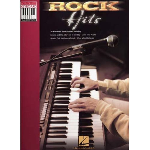 HAL LEONARD ROCK HITS - NOTE-FOR-NOTE KEYBOARD TRANSCRIPTIONS - PVG