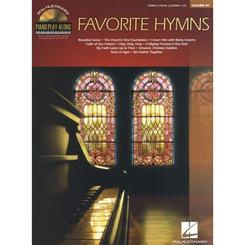 HAL LEONARD PIANO PLAY-ALONG VOLUME 89 FAVORITE HYMNS PIANO + CD - PVG