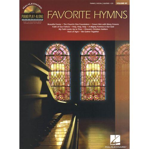 HAL LEONARD PIANO PLAY-ALONG VOLUME 89 FAVORITE HYMNS PIANO + CD - PVG