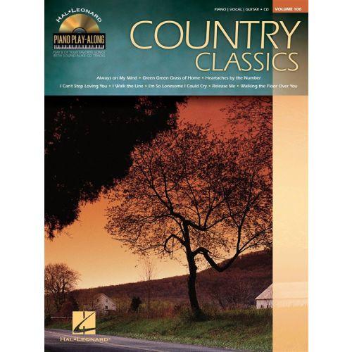 HAL LEONARD PIANO PLAY ALONG VOLUME 100 - COUNTRY CLASSICS + CD - PVG
