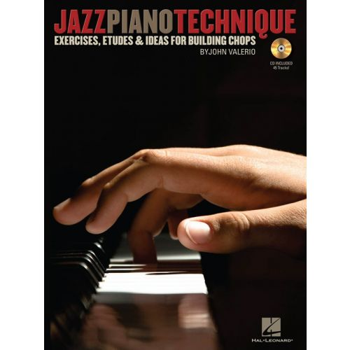 HAL LEONARD JAZZ PIANO TECHNIQUE EXERCISES ETUDES AND IDEAS FOR BUILDING CHOPS - PIANO SOLO