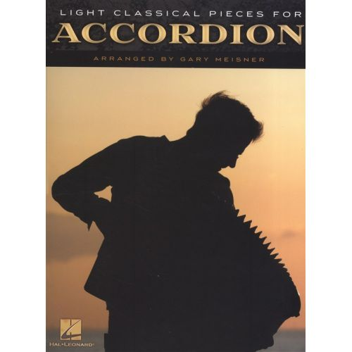 HAL LEONARD LIGHT CLASSICAL PIECES FOR ACCORDION - ACCORDION