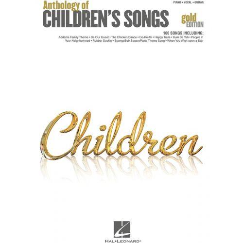 HAL LEONARD ANTHOLOGY OF CHILDREN'S SONGS GOLD EDITION - PVG