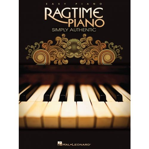 HAL LEONARD RAGTIME PIANO SIMPLY AUTHENTIC EASY PIANO ARRANGEMENTS - PIANO SOLO
