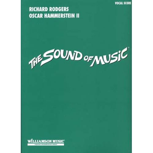 HAL LEONARD RODGERS/HAMMERSTIEN - SOUND OF MUSIC - VOCAL SCORE