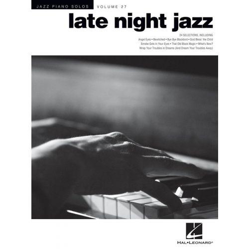 HAL LEONARD JAZZ PIANO SOLOS VOLUME 27 LATE NIGHT JAZZ - PIANO SOLO