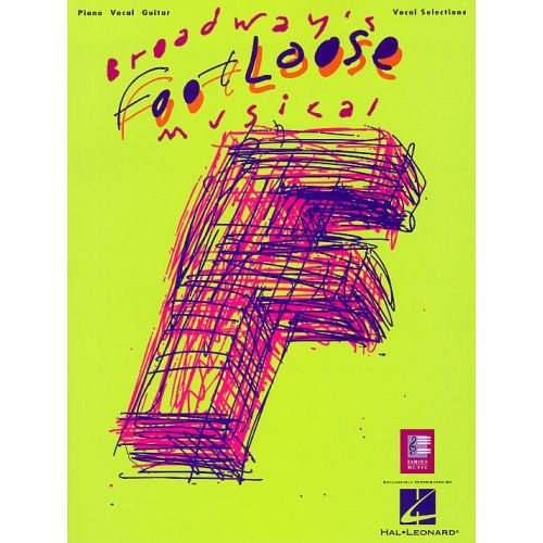 HAL LEONARD FOOTLOOSE BROADWAY MUSICAL - PVG