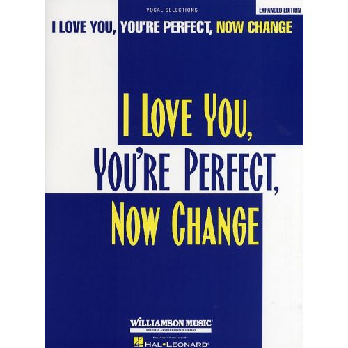 HAL LEONARD JIMMY ROBERTS - I LOVE YOU, YOU'RE PERFECT, NOW CHANGE - PVG