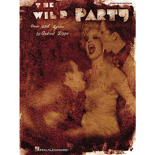 HAL LEONARD THE WILD PARTY - PVG