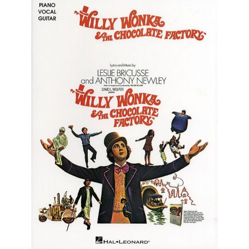 HAL LEONARD WILLY WONKA AND THE CHOCOLATE FACTORY - PVG