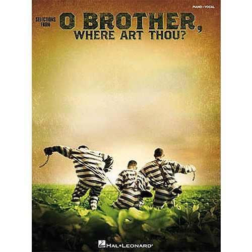 HAL LEONARD SELECTIONS FROM O BROTHER WHERE ART THOU PIANO AND VOCAL - PVG