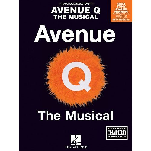 HAL LEONARD LOPEZ ROBERT - AVENUE Q - THE MUSICAL-PIANO - PVG