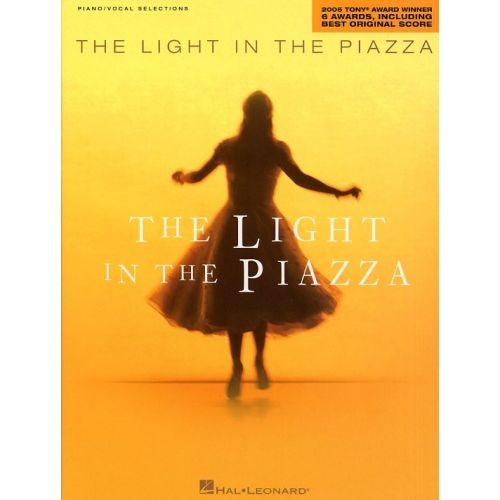 HAL LEONARD THE LIGHT IN THE PIAZZA - VOICE AND PIANO
