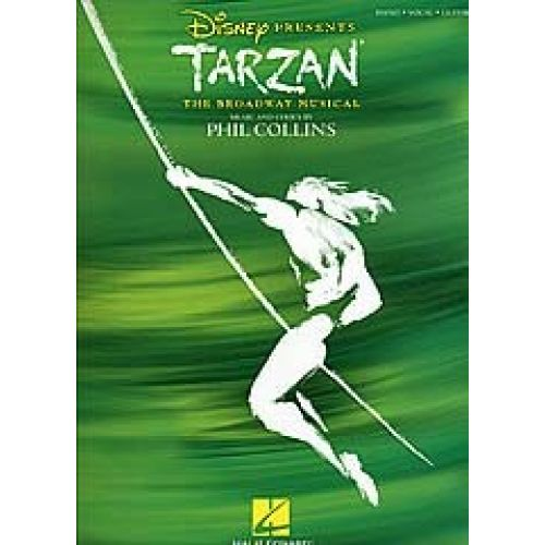 HAL LEONARD HWANG DAVID HENRY - TARZAN - THE BROADWAY MUSICAL - PVG