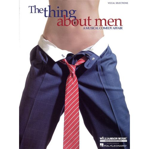 HAL LEONARD JIMMY ROBERTS THE THING ABOUT MEN - PVG