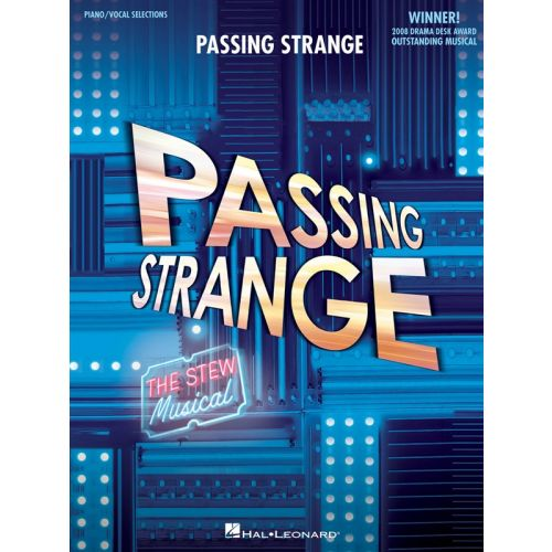 HAL LEONARD PASSING STRANGE THE STEW MUSICAL - PVG