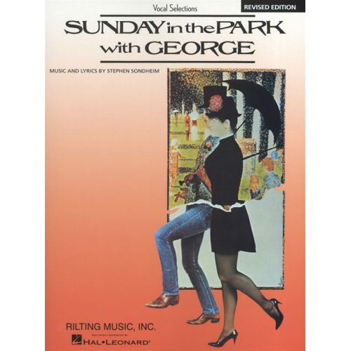 HAL LEONARD STEPHEN SONDHEIM - SUNDAY IN THE PARK WITH GEORGE - VOCAL SELECTIONS BOOK