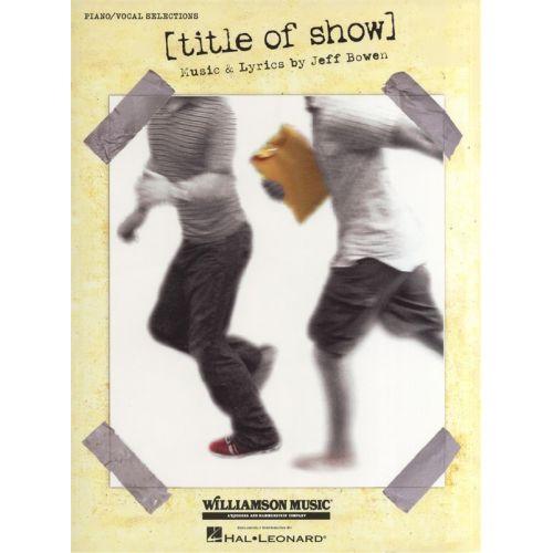 MUSIC SALES JEFF BOWEN - TITLE OF SHOW - PVG