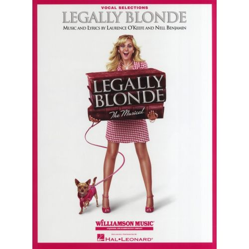HAL LEONARD LEGALLY BLONDE THE MUSICAL - PVG