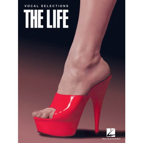 HAL LEONARD THE LIFE VOCAL SELECTIONS - PVG