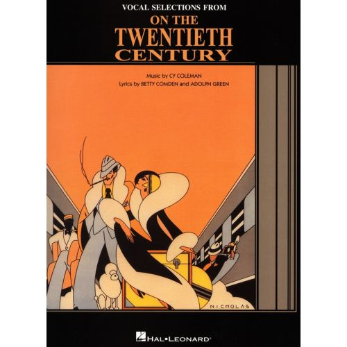 HAL LEONARD CY COLEMAN ON THE TWENTIETH CENTURY VOCAL SELECTIONS - PIANO AND VOCAL