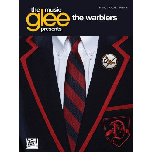 HAL LEONARD GLEE THE MUSIC PRESENTS THE WARBLERS - PVG