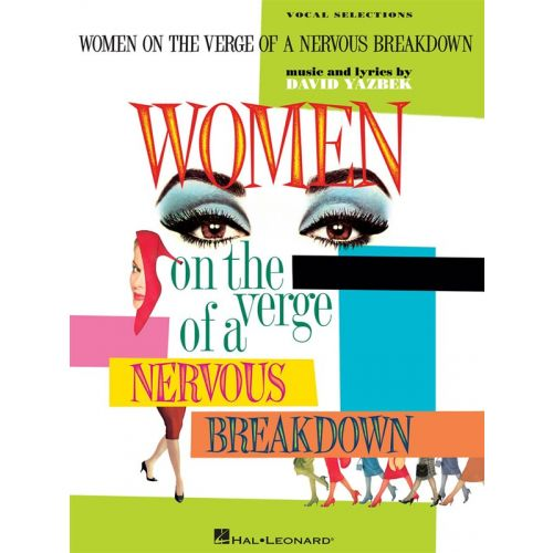 HAL LEONARD YAZBEK - WOMEN ON THE VERGE OF A NERVOUS BREAKDOWN - PVG