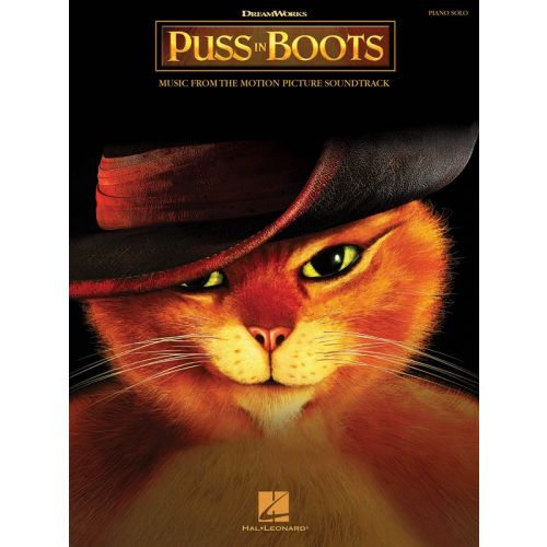 HAL LEONARD PUSS IN BOOTS MUSIC FROM THE MOTION PICTURE SOUNDTRACK - PIANO SOLO