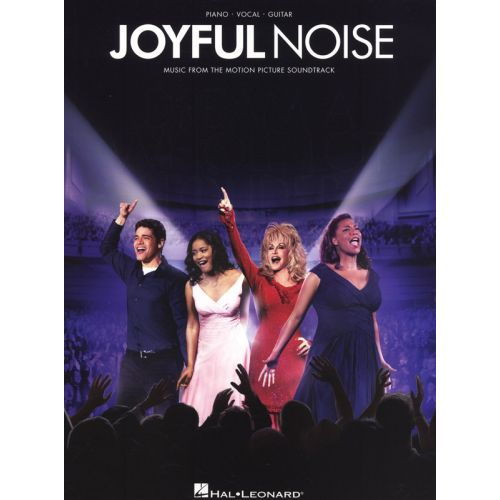 HAL LEONARD JOYFUL NOISE MUSIC FROM THE MOTION PICTURE SOUNDTRACK - PVG