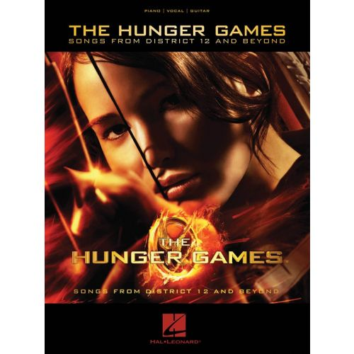 HAL LEONARD THE HUNGER GAMES SONGS FROM DISTRICT 12 AND BEYOND - PVG