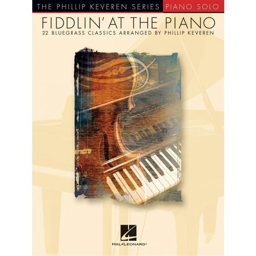 HAL LEONARD FIDDLIN AT THE PIANO PF SOLO BLUEGRASS - PIANO SOLO