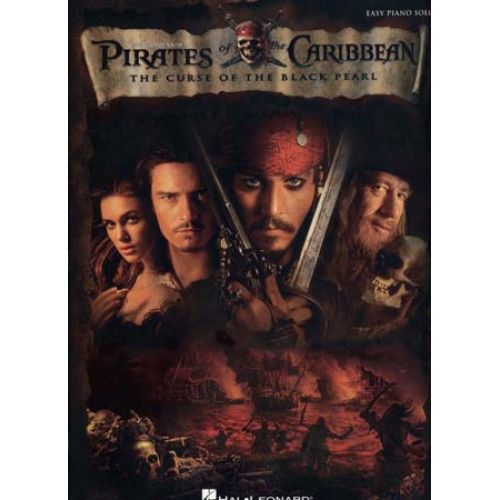 HAL LEONARD PIRATES OF THE CARIBBEAN - CURSE BLACK PEARL - EASY PIANO SOLO
