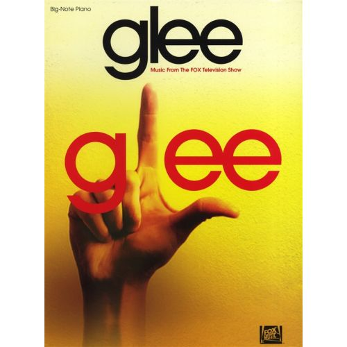 HAL LEONARD GLEE MUSIC FROM THE FOX TELEVISION SHOW BIG NOTE - PIANO SOLO