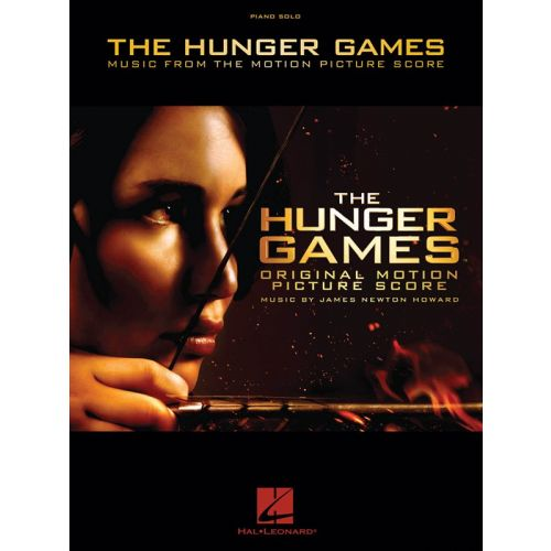 HAL LEONARD HOWARD JAMES NEWTON THE HUNGER GAMES MUSIC FROM MOTION PICTURE - PIANO SOLO
