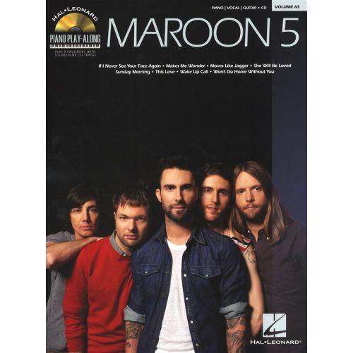 HAL LEONARD PIANO PLAY ALONG VOLUME 63 MAROON 5 + CD - PVG