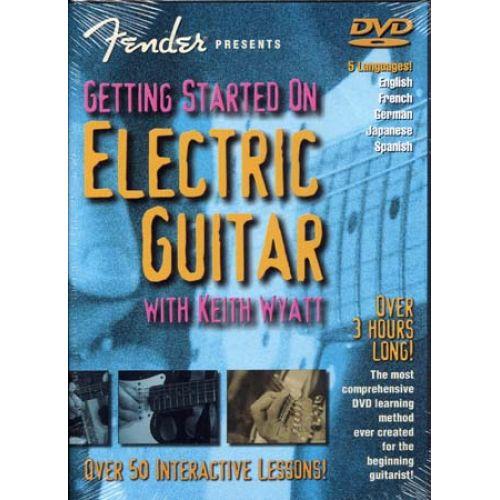 HAL LEONARD WYATT KEITH - FENDER GETTING STARTED ON ELECTRIC GUITAR