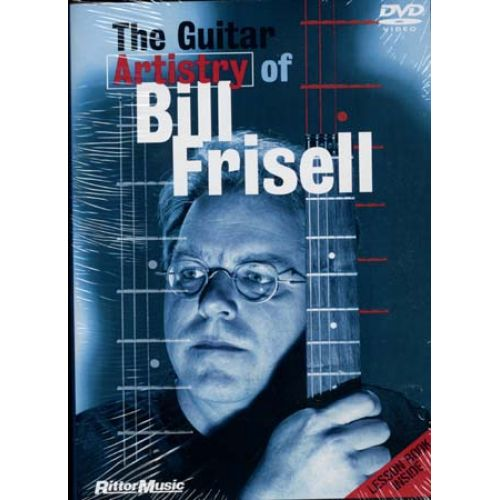 HAL LEONARD FRISELL BILL - GUITAR ARTISTRY