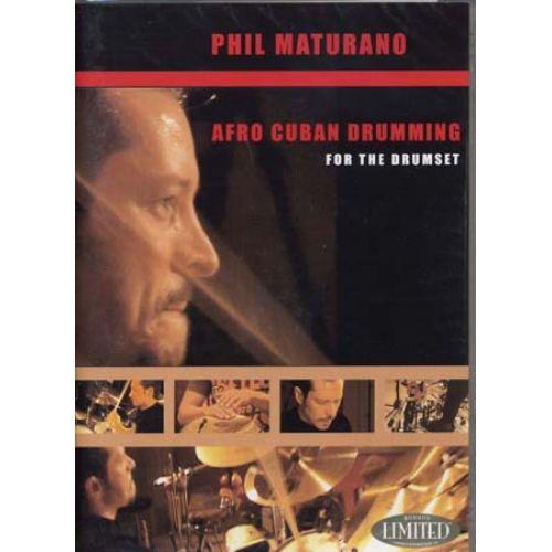 HAL LEONARD MATURANO PHIL - AFRO CUBAN DRUMMING - BATTERIE