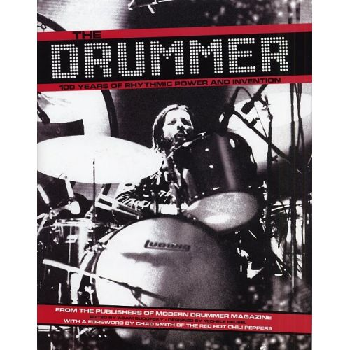 HAL LEONARD ADAM BUDOFSKY - THE DRUMMER - 100 YEARS OF RHYTHMIC POWER AND INVENTION -