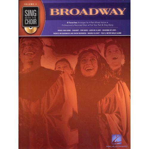HAL LEONARD SING WITH THE CHOIR VOLUME 2 BROADWAY CHOR + CD - CHORAL
