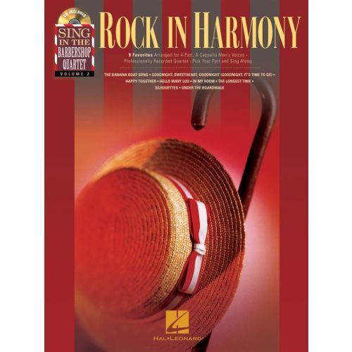 HAL LEONARD ROCK IN HARMONY - SING IN THE BARBERSHOP QUARTET VOLUME 2 - TTBB