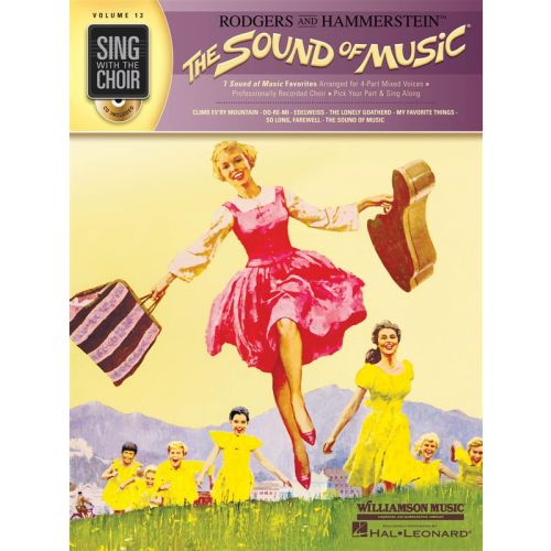 MUSIC SALES SING WITH THE CHOIR VOLUME 12 THE SOUND OF MUSIC CHOR + CD - SATB
