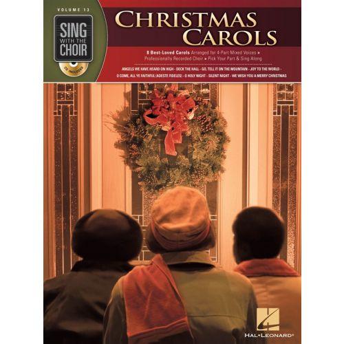 HAL LEONARD SING WITH THE CHOIR VOLUME 13 CHRISTMAS CAROLS CHORAL + CD - SATB