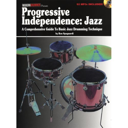 HAL LEONARD PROGRESSIVE INDEPENDENCE JAZZ COMPREHENSIVE GUIDE BASIC DRUMS + CD - DRUMS