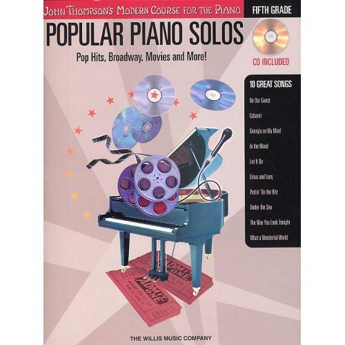 HAL LEONARD JOHN THOMPSON'S MODERN PIANO COURSE POPULAR PIANO SOLOS FIFTH GRADE - PIANO SOLO